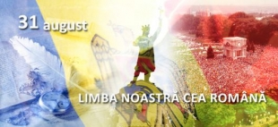 August 31 - Limba Noastra, National Language Day